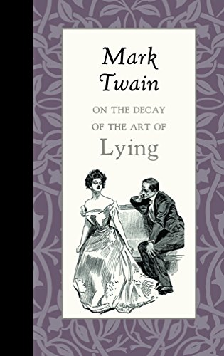9781429096164: On the Decay of the Art of Lying
