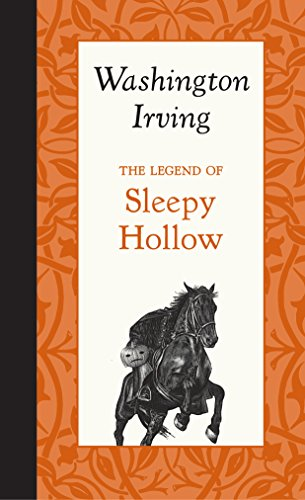 The Legend of Sleepy Hollow: Washington Irving