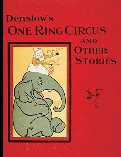 Denslow's One Ring Circus (9781429098045) by W W Denslow