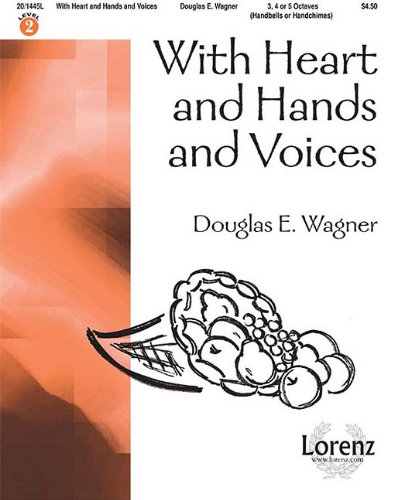 9781429101615: With Heart and Hands and Voices - 3-5 Octaves