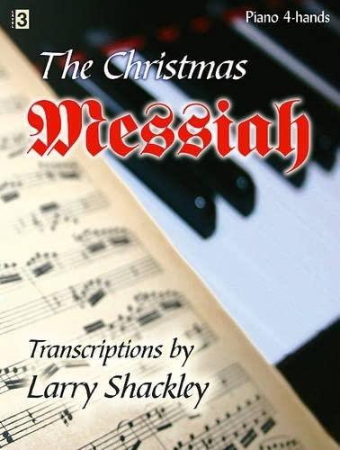9781429101837: Christmas Messiah (Piano 4-hands)