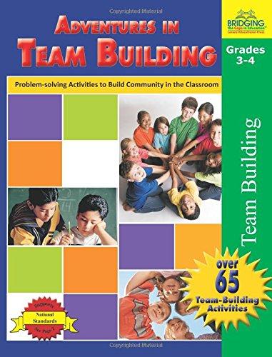 9781429103985: Adventures in Team Building - Grades 3-4