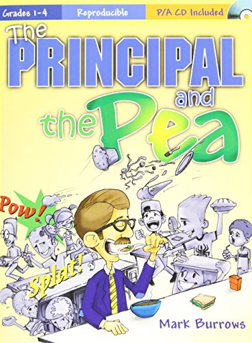 9781429105965: The Principal and the Pea: A Musical Tale of an Elementary School's Search for the Perfect Principal