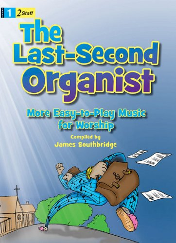9781429106894: The Last-Second Organist: More Easy-To-Play Music for Worship