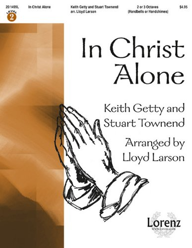 9781429107174: In Christ Alone