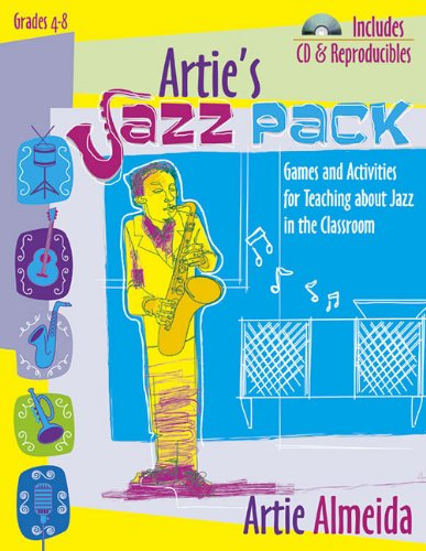 9781429107617: Artie's Jazz Pack, Grades 4-8: Games and Activities for Teaching about Jazz in the Classroom