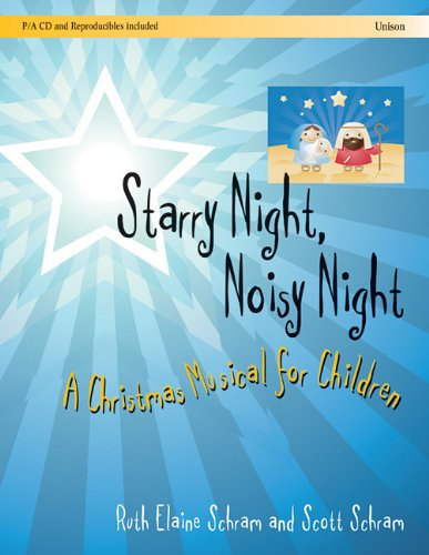 9781429107662: Starry Night, Noisy Night: A Christmas Musical for Children
