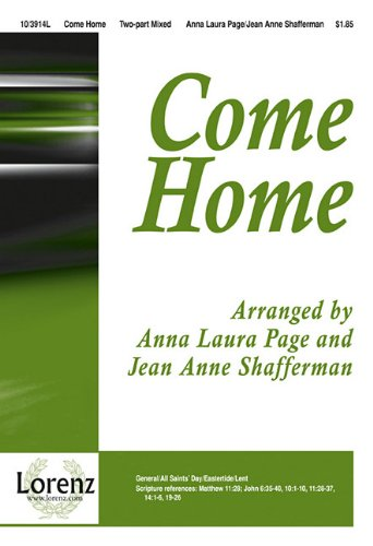 9781429107952: Come Home: Just as I Am/Softly and Tenderly Jesus Is Calling/Jesus Is Tenderly Calling