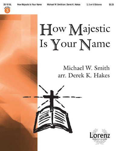 9781429115063: How Majestic Is Your Name
