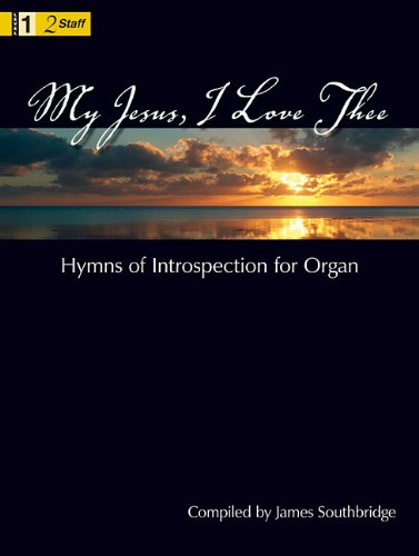 9781429115339: My Jesus, I Love Thee: Hymns of Introspection for Organ