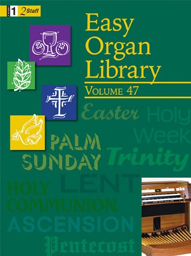 9781429115452: Easy Organ Library, Vol. 47