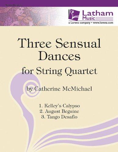 9781429116831: Three Sensual Dances for String Quartet