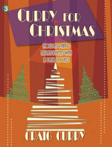 9781429117159: Curry for Christmas: Holiday Piano Arrangements with a Dash of Jazz