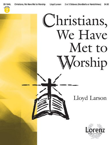 9781429118217: Christians, We Have Met to Worship