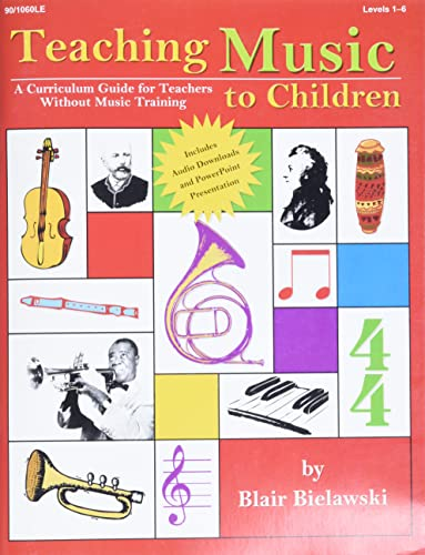9781429119610: Teaching Music to Children: A Curriculum Guide for Teachers Without Music Training