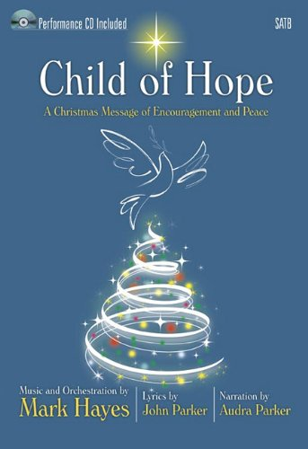 9781429120920: Child of Hope - Satb Score with CD: A Christmas Message of Encouragement and Peace
