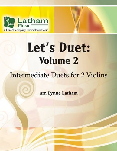 Let's Duet: Volume 2 for 2 Violins: Intermediate Duets