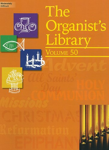 9781429121729: The Organist's Library, Volume 50