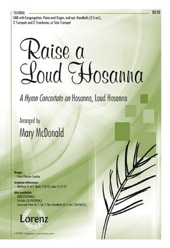 9781429123112: Raise a Loud Hosanna: A Hymn Concertato on