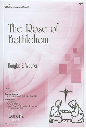 The Rose of Bethlehem: SATB with Opt.