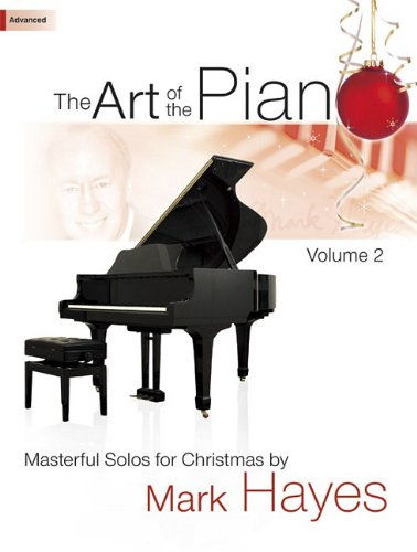 9781429125215: The Art of the Piano, Volume 2: Masterful Solos for Christmas