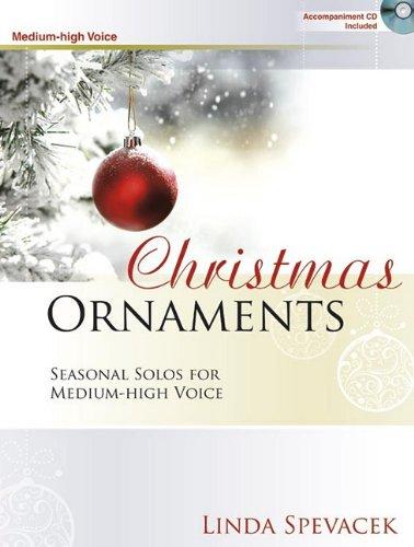 9781429125499: Christmas Ornaments - Medium-High Voice: Seasonal Solos for Medium-High Voice