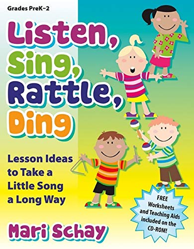 9781429126076: Listen, Sing, Rattle, Ding: Lesson Ideas to Take a Little Song a Long Way