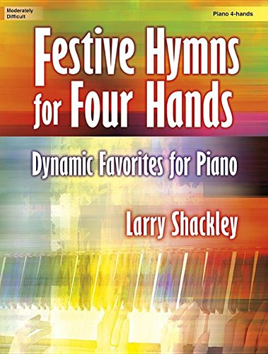 9781429126403: Festive Hymns for Four Hands: Dynamic Favorites for Piano