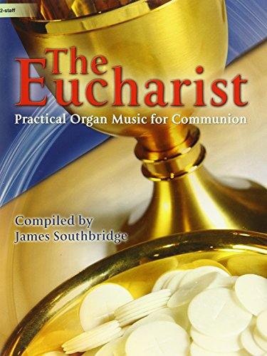 9781429126762: The Eucharist: Practical Organ Music for Communion