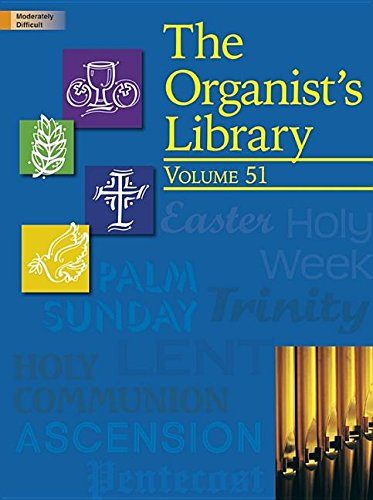 9781429126908: The Organist's Library, Vol. 51
