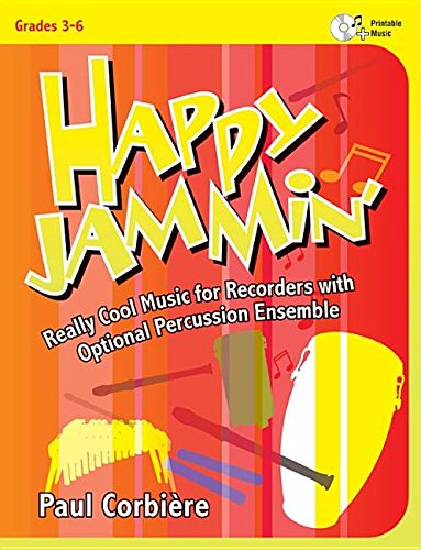 9781429126984: Happy Jammin': Really Cool Music for Recorders with Optional Percussion Ensemble