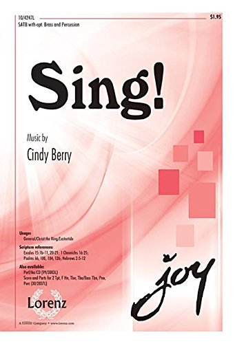 Sing! (Sacred Anthem, SATB, Piano) (142912928X) by Cindy Berry