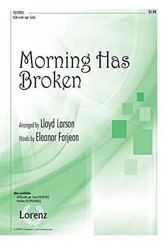 9781429129855: Morning Has Broken (Sacred Anthem, SSA, Piano)