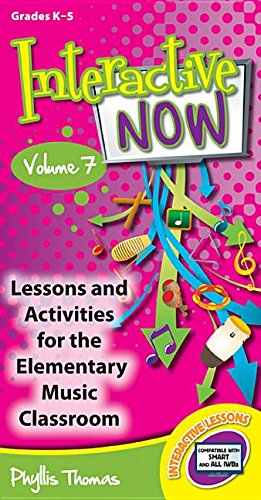 9781429130295: Interactive Now - Vol. 7: Lessons and Activities for the Elementary Music Classroom