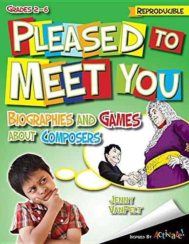9781429130561: Pleased to Meet You: Biographies and Games about Composers