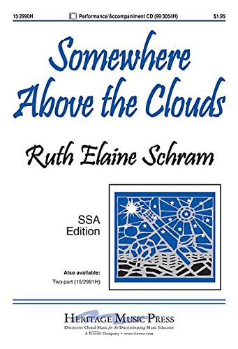 9781429131476: Somewhere Above the Clouds (Educational Octavo, SSA, Piano)