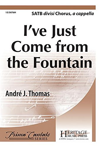 9781429131957: I've Just Come from the Fountain (Educational Octavo, SATB divisi, a cappella)