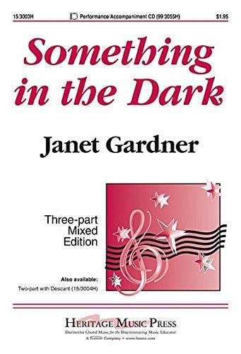 9781429132336: Something in the Dark (Educational Octavo, Three-part mixed, Piano)