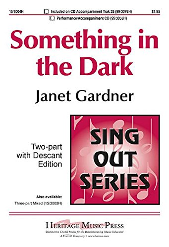 9781429132343: Something in the Dark (Educational Octavo, Two-part, Piano)