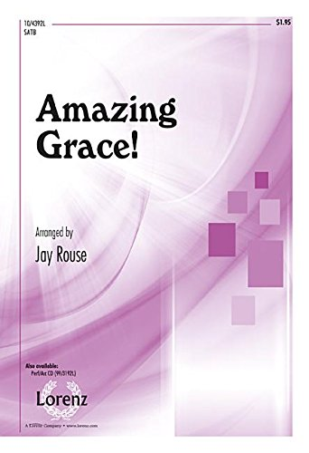 9781429133333: Amazing Grace! (Sacred Anthem, SATB, Piano)