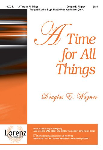 9781429191197: A Time for All Things