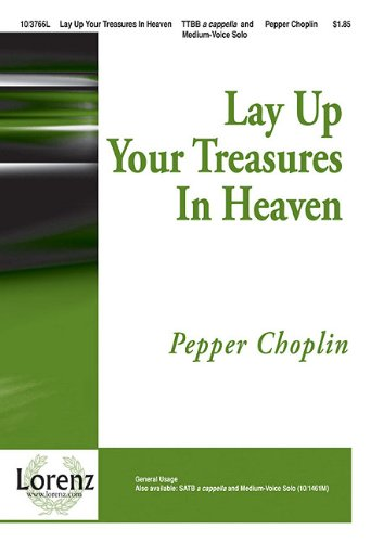 9781429191357: Lay Up Your Treasures in Heaven