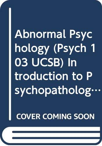 Abnormal Psychology (Psych 103, UCSB) Introduction to: alan Fridlund Ronald