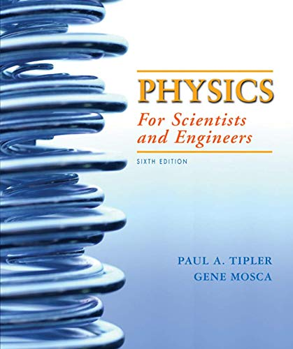 Physics for Scientists and Engineers, Vol. 1,: Paul A. Tipler/Gene