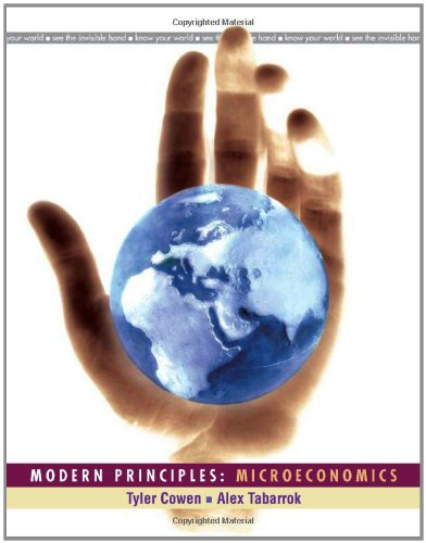 Modern Principles: Microeconomics: Tyler Cowen