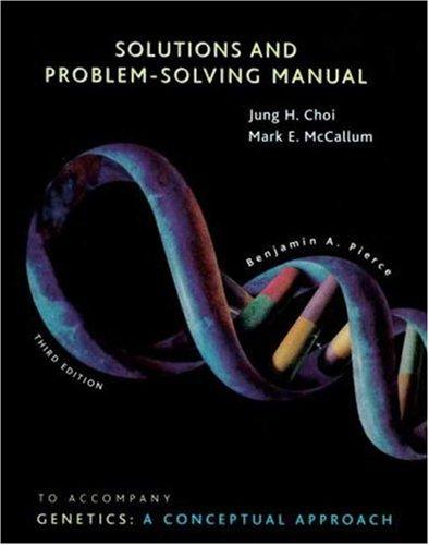 Genetics Solutions Manual: Jung H. Choi,