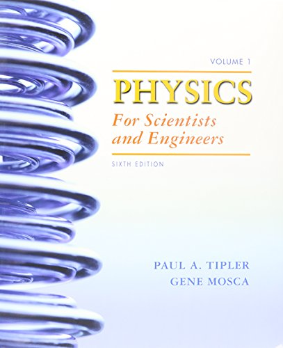 9781429203623: Physics for Scientists and Engineers, Volumes 1,2 & 3