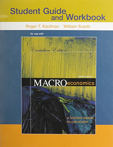 Macroeconomics: Canadian Edition Study Guide: N. Gregory Mankiw,