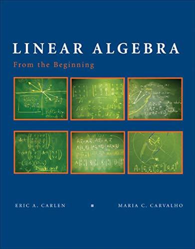 Linear Algebra Solution's Manual: Eric Carlen