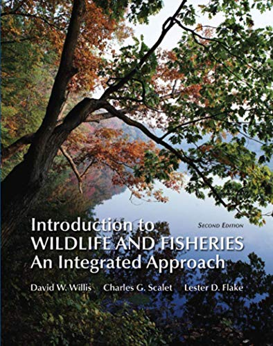 Introduction to Wildlife and Fisheries: David Willis; Charles